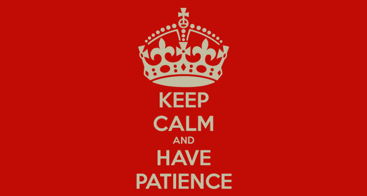 keep-calm-and-have-patience-73