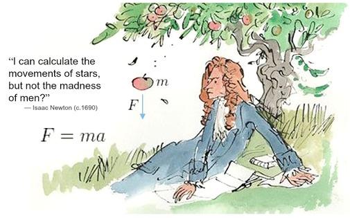 """牛顿:""""我能计算出星球的运行,却计算不出人类的疯癫。"""""""